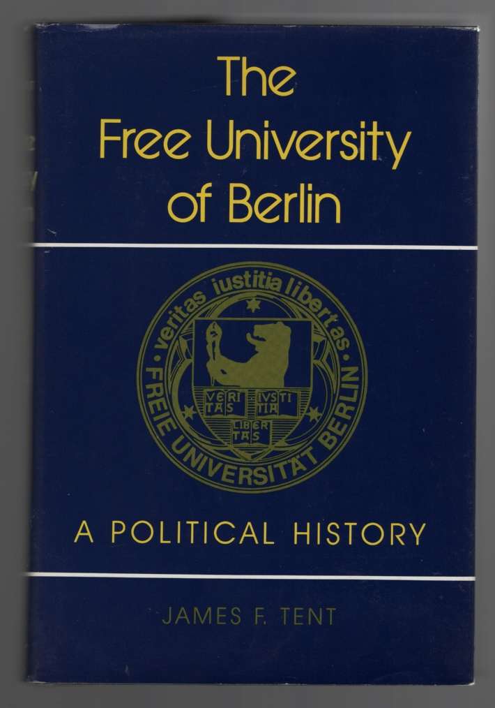 Image for The Free University of Berlin  A Political History