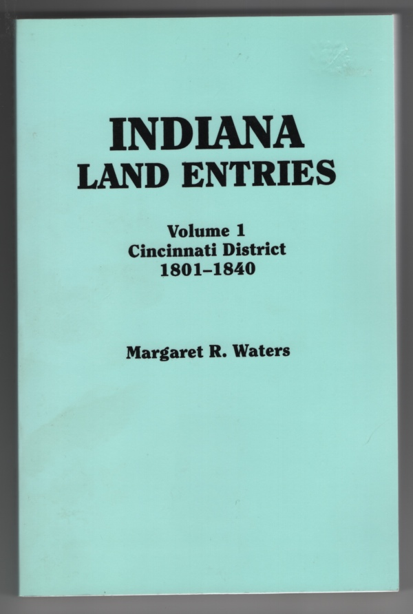 Image for Indiana Land Entries  Cincinnati District, 1801-1840
