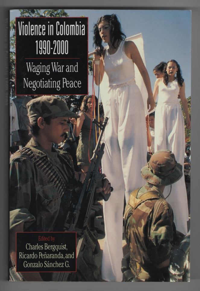 Image for Violence in Colombia, 1990-2000  Waging War and Negotiating Peace