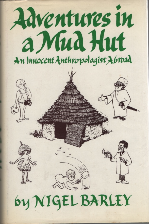 Image for Adventures in a Mud Hut  An Innocent Anthropologist Abroad