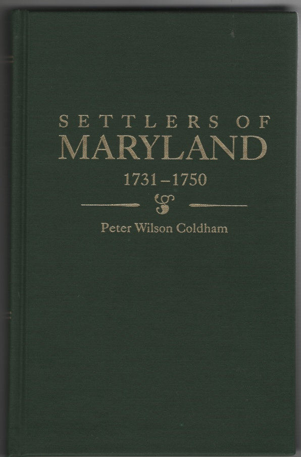 Image for Settlers of Maryland 1731-1750