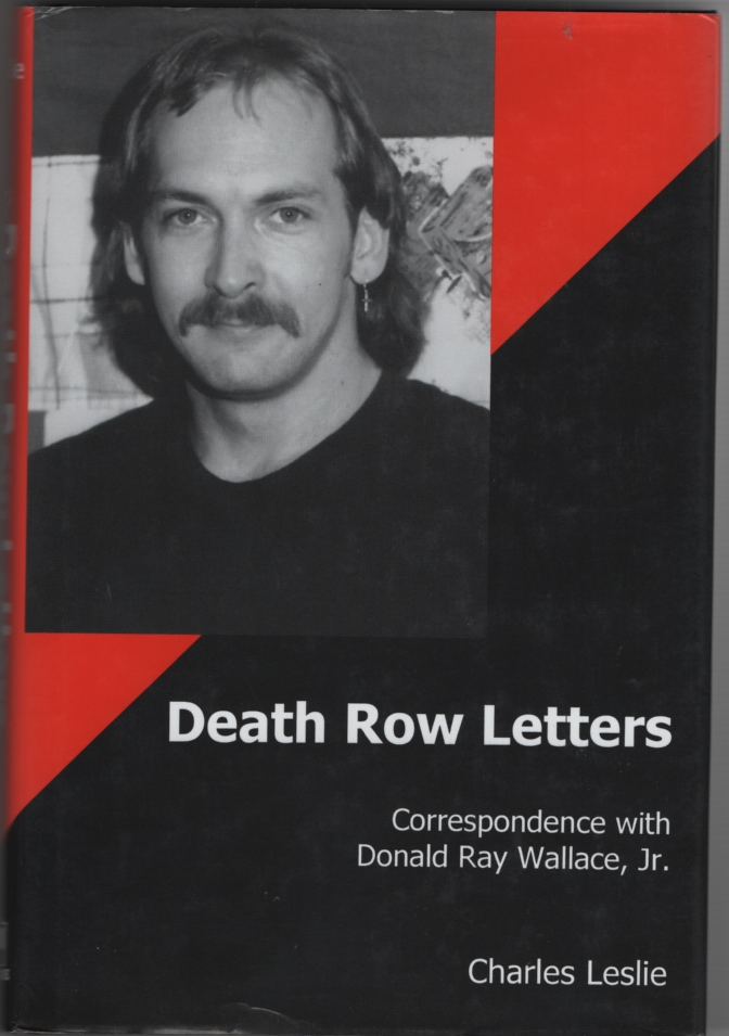 Image for Death Row Letters Correspondence with Donald Ray Wallace, Jr.