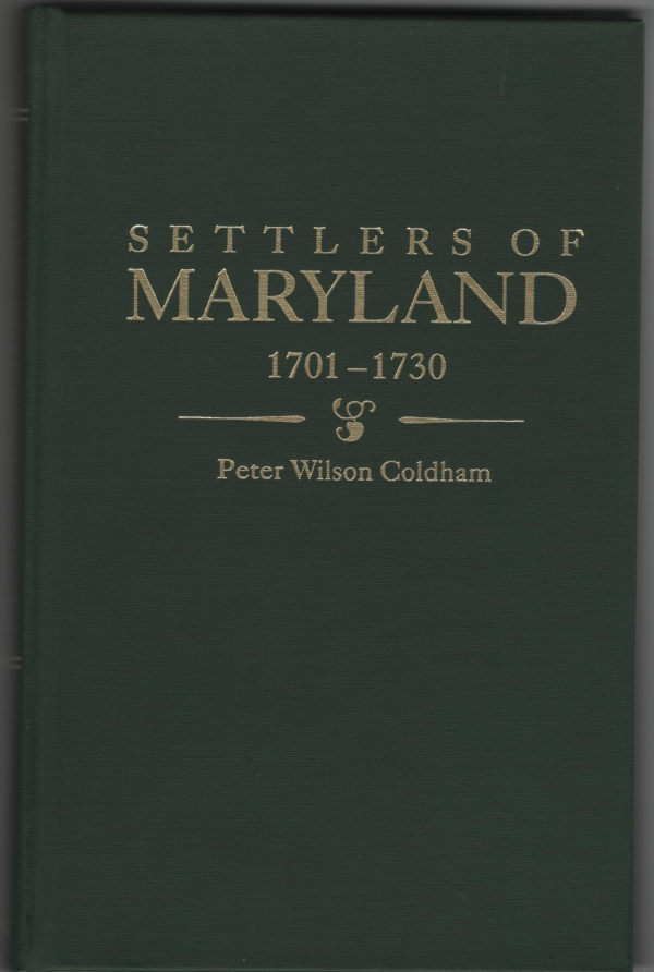 Image for Settlers of Maryland 1701 - 1730