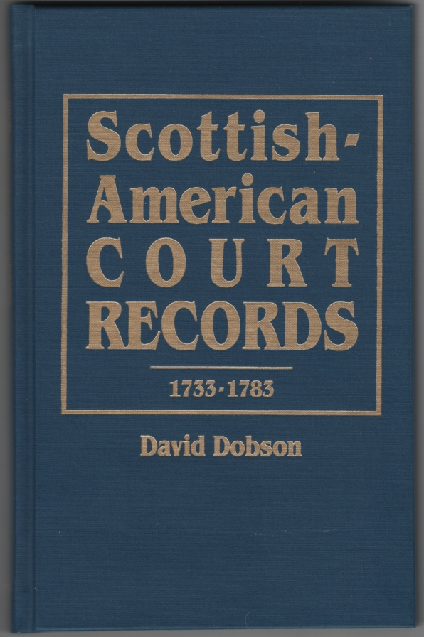 Image for Scottish-American Court Records, 1733-1783