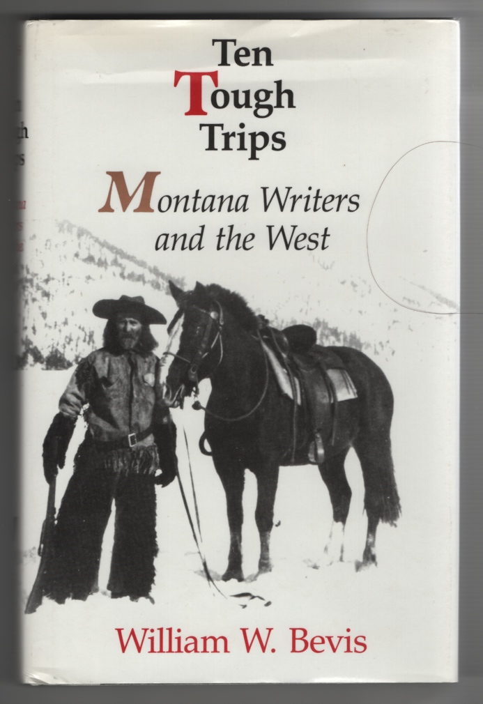 Image for Ten Tough Trips Montana Writers and the West