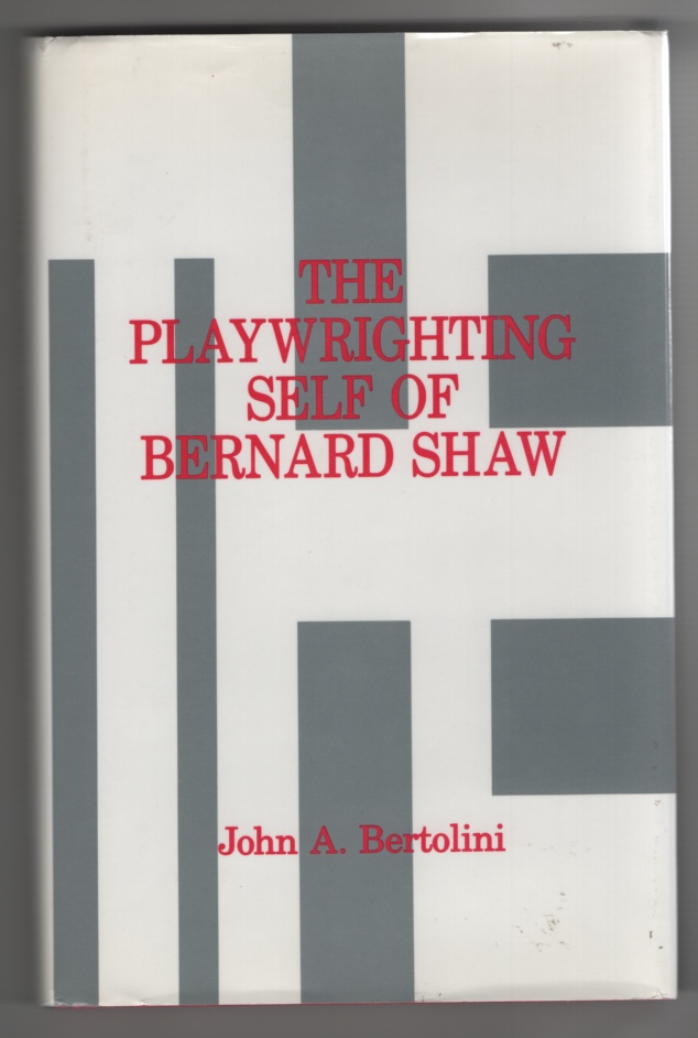 Image for The Playwrighting Self of Bernard Shaw