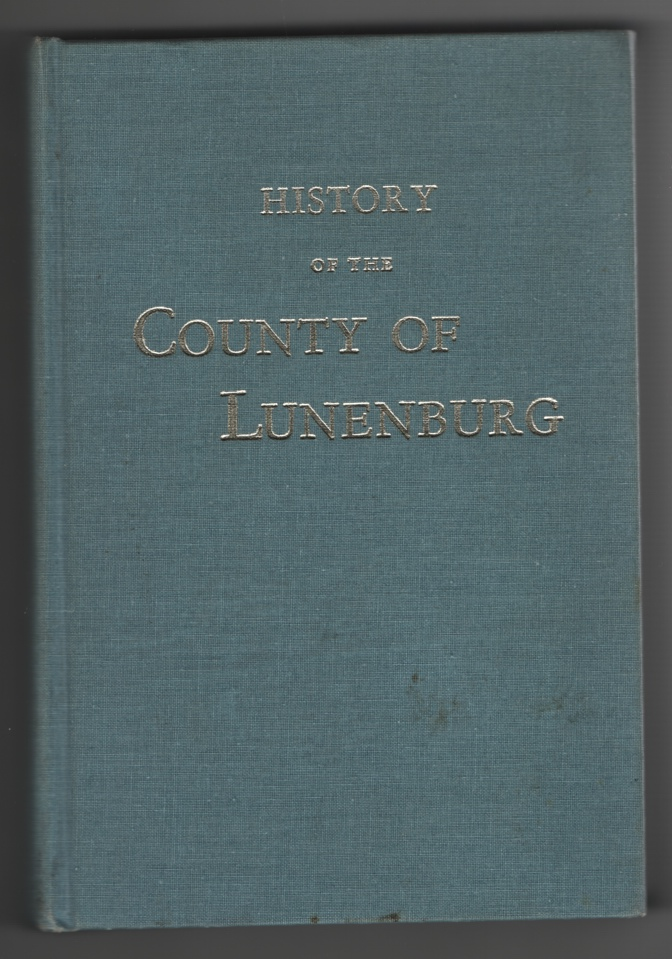 Image for History of the County of Lunenburg