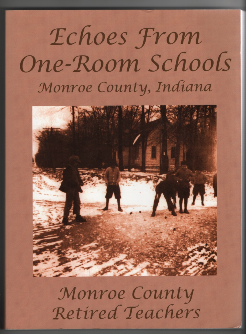Image for Echoes from One-Room Schools Monroe County, Indiana