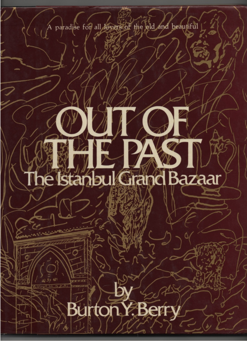 Image for Out of the Past The Istanbul Grand Bazaar
